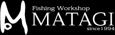 Matagi Fishing Workshop 釣り工房マタギ